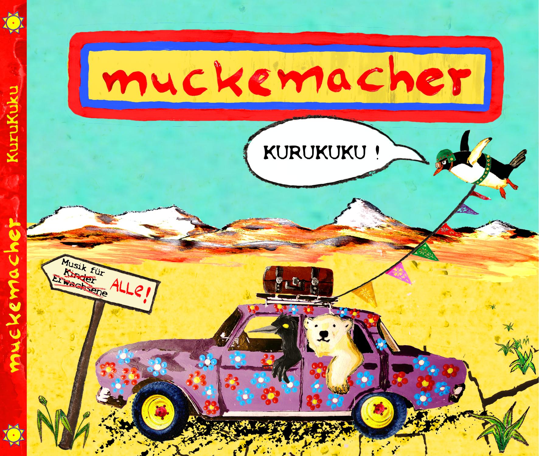 http://www.staygoldponygirl.de/wp-content/uploads/2016/06/Muckemacher_Kurukuku_Cover.jpg